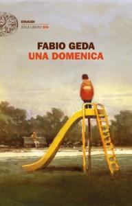 UNA DOMENICA Fabio Geda