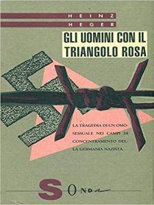 GLI UOMINI CON IL TRIANGOLO ROSA Heinz Heger recensioni Libri e News Unlibro