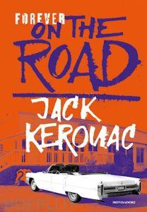 ON THE ROAD Jack Kerouac Recensioni Libri e News UnLibro