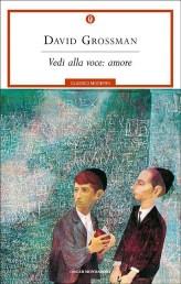 VEDI ALLA VOCE: AMORE David Grossman recensioni Libri e News Unlibro