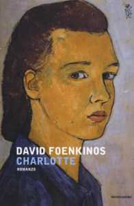 CHARLOTTE David Foenkinos Recensioni Libri e News Unlibro