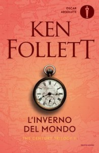 L'INVERNO DEL MONDO Ken Follett recensioni Libri e News Unlibro