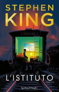 L'ISTITUTO Stephen King recensioni Libri e news UnLibro