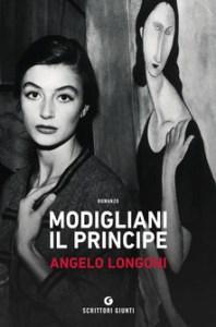 MODIGLIANI IL PRINCIPE Angelo Longoni Recensioni Libri e News UnLibro