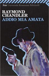 ADDIO MIA AMATA Raymond Chandler