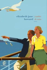 CAMBIO DI ROTTA, di Elizabeth Jane Howard Recensioni Libri e News Unlibro