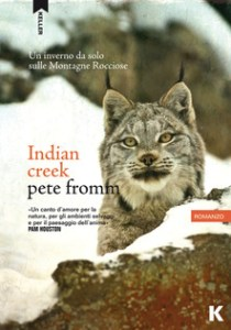 INDIAN CREEK Pete Fromm Recensioni Libri e News UnLibro