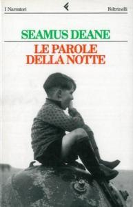 LE PAROLE DELLA NOTTE Seamus Deane recensioni Libri e News