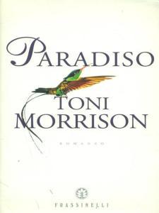PARADISO Toni Morrison recensioni Libri e News Unlibro