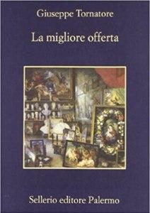 Libro/Film LA MIGLIORE OFFERTA Giuseppe Tornatore recensioni Libri e news