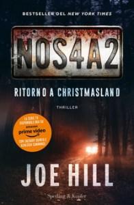 NOS4A2 Ritorno a Christmasland, di joe Hill Recensioni Libri e News
