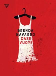 CASE VUOTE Brenda Navarro Recensioni Libri e News UnLibro