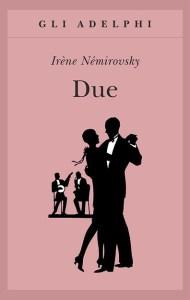 DUE Irène Némirowsky Recensioni Libri e News Unlibro