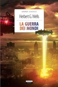 LA GUERRA DEI MONDI Herbert G. Wells Recensioni Libri e News