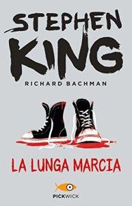 LA LUNGA MARCIA Stephen King Recensioni Libri e news