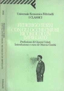 CON GLI OCCHI CHIUSI - RICORDI DI UN IMPIEGATO Federico Tozzi