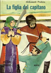LA FIGLIA DEL CAPITANO, di Aleksandr Sergeevič Puškin Recensioni Libri e news