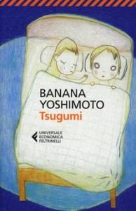 TSUGUMI Banana Yoshimoto Recensioni Libri e News