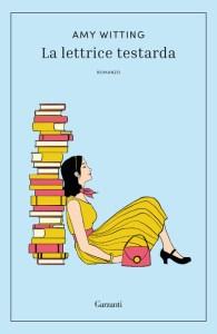 LA LETTRICE TESTARDA Amy Witting Recensioni Libri e News
