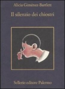 IL SILENZIO DEI CHIOSTRI Alicia Gimènez-Bartlett Recensioni Libri e News