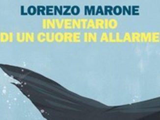 INVENTARIO DI UN CUORE IN ALLARME Lorenzo Marone Recensioni Libri e News