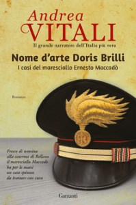 NOME D'ARTE DORIS BRULLI. I casi del maresciallo Ernesto Maccadò, di Andrea Vitali Recensioni Libri e News