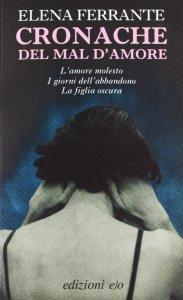 Cronache del mal d'amore Ferrante