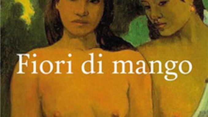 FIORI DI MANGO, di Isabella Schiavone (Lastaria Edizioni)