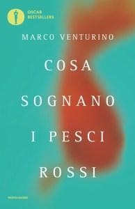 COSA SOGNANO I PESCI ROSSI Marco Venturino recensioni Libri e News