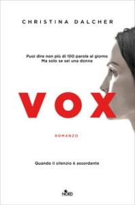 VOX Christina Dalcher Recensioni Libri e News