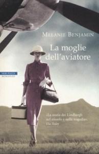LA MOGLI DELL'AVIATORE Melanie Benjamin