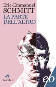 LA PARTE DELL'ALTRO Eric-Emmanuel Schmitt Recensioni libri e News