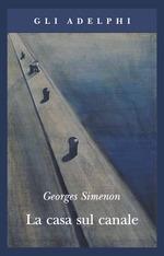 La casa sul canale G. Simenon recensioni Libri e News