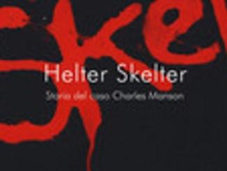 HELTER SKELTER Curt Gentry e Vincent Bugliosi