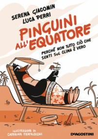 Pinguini all'equatore Recensioni Libri e news