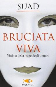 BRUCIATA VIVA Suad Recensioni Libri e news