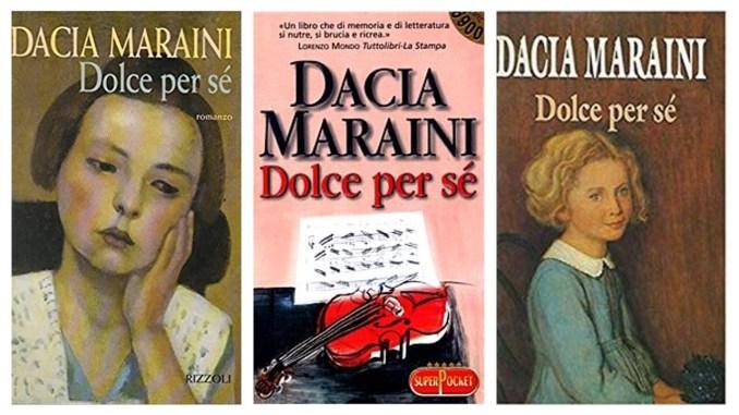 Dolce per sé D. Maraini