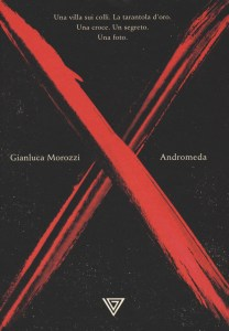 ANDROMEDA Gianluca Morozzi Recensioni Libri e News