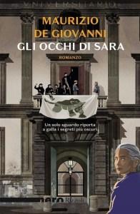 GLI OCCHI DI SARA Maurizio De Giovanni Recensioni Libri e News
