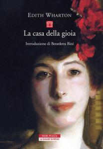 LA CASA DELLA GIOIAEdith Wharton