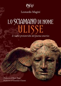 Lo sciamano di nome Ulisse Leonardo Magini