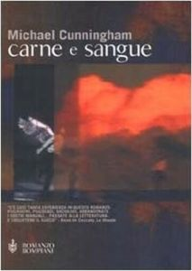 CARNE E SANGUE Michael Cunningham