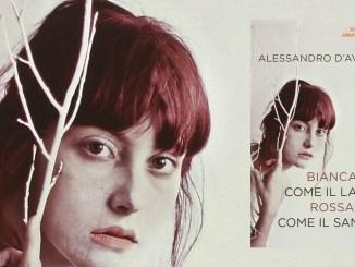 BIANCA COME IL LATTE ROSSA COME IL SANGUE, di Alessandro D'Avenia