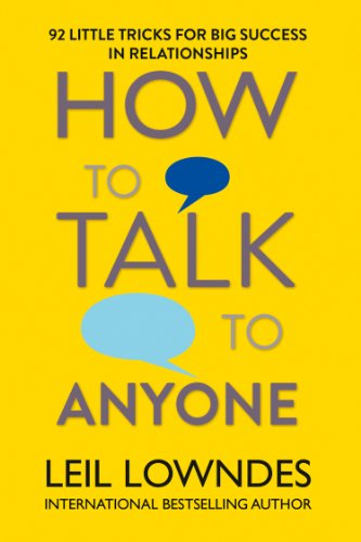 How to talk to anyone il libro di Leil Lowndes