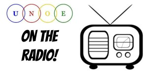UNOE on the Radio