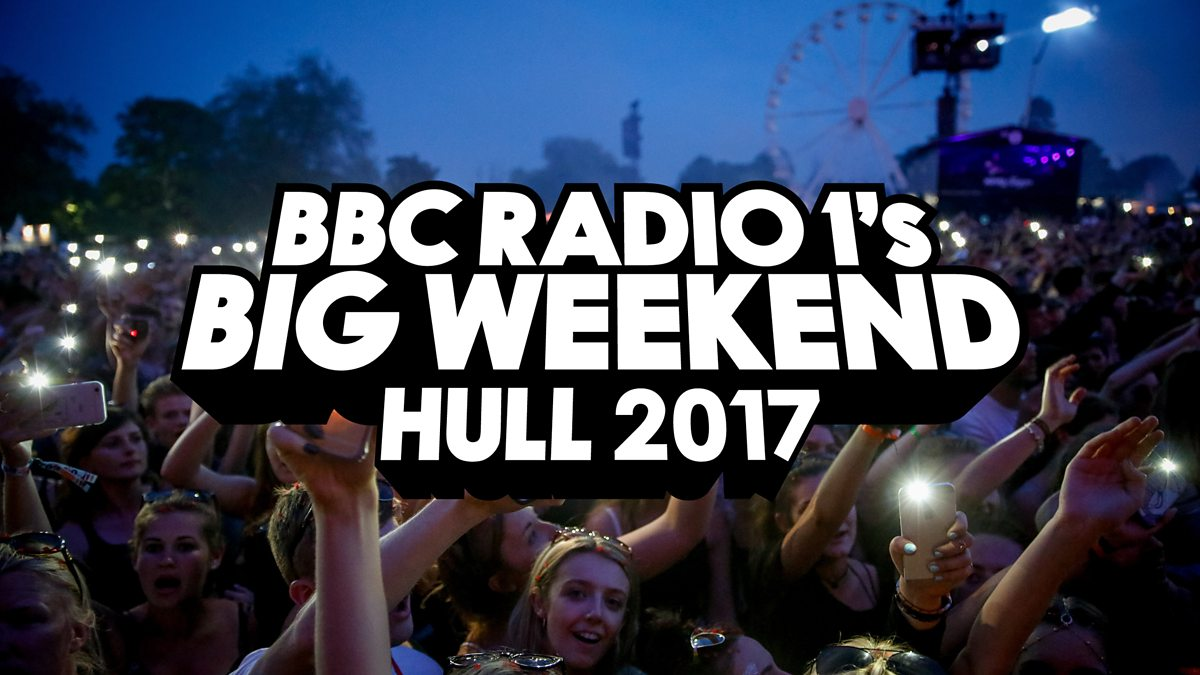 Radio 1's Big Weekend heads to Hull