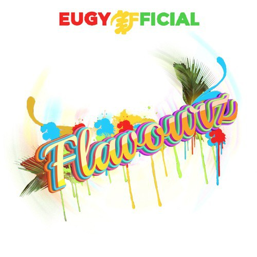 Flavourz EP: Eugy Album Review