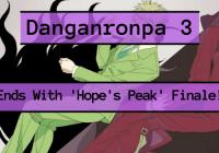 Danganronpa 3 Finale 'Hope Arc' Premieres Next Week!