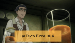Corteo is an Idiot – 91 Days #8 Review