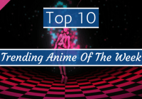 Favorite Anime Of The Week? – YOU VOTE! [WAC #13]